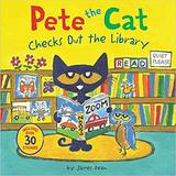 Pete the Cat Checks Out the Library,皮特猫在图书馆借书