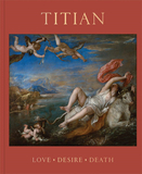 Titian: Love, Desire, Death,提香:爱,欲望,死亡