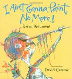 I Ain't Gonna Paint No More!,我不会再画画了!