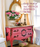 Carolyn Westbrook's French-Inspired Home,卡罗琳·威斯布鲁克法式风格之家