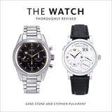 The Watch, Thoroughly Revised,手表(整修版)