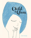 Child of Glass,玻璃之子