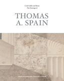 Coral Gables and Rome: The Drawings of Thomas A. Spain,珊瑚山墙&罗马:托马斯·A·斯佩恩的绘画