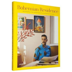 Bohemian Residence: Metropolitan Apartments and Interior Design,波西米亚风住宅:都市公寓和室内设计