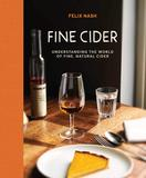 Fine Cider: Understanding the world of fine, natural cider,优质苹果酒