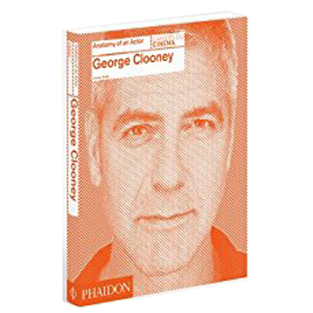 Anatomy of an Actor:George Clooney 演员 乔治·克鲁尼
