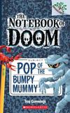 NOTEBOOK OF DOOM, THE #6: POP OF THE BUMPY MUMMY,末日笔记6:木乃伊暴动