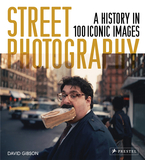 Street Photography: A History in 100 Iconic Photographs,街头摄影:100幅标志性照片的历史