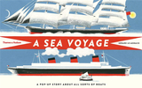 【Pop-Up】A Sea Voyage: A Story About All Sorts of Boats,【立体书】海上航行:不同类型船的所有故事