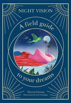 Night Vision: A Field Guide to Your Dreams,夜视:解梦指南