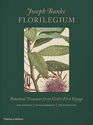 Joseph Banks' Florilegium: Botanical Treasures from Cook's First Voyage,约瑟夫·班克斯的花谱