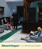Edward Hopper and the American Hotel,爱德华·霍珀和美国旅馆