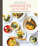 Atsuko's Japanese Kitchen: Home-cooked comfort food made simple,池田厚子的日本厨房:家常菜其实很简单