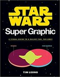 Star Wars Super Graphic: A Visual Guide to the Star Wars Universe,星球大战超平面:星战宇宙图解指南