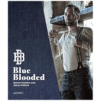 Blue Blooded Lifestyle & Fashion Denim Hunters and Jeans Culture,蓝色的生活方式&时尚牛仔猎人和牛仔裤文化