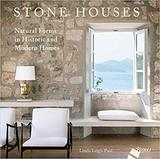 Stone Houses: Natural Forms in Historic and Modern Homes,石屋:历史和现代住宅中的自然形态