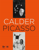 Calder, Picasso: Two Masters in Dialogue,考尔德-毕加索