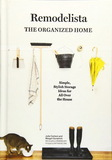 Remodelista: The Organized Home,家居达人:井井有条的家