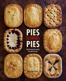 Pies Glorious Pies : Mouth-Watering Recipes for Delicious Pies,美味馅饼:令人垂涎的馅饼食谱