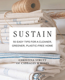 Sustain : 50 Easy Tips for a Cleaner, Greener, Plastic-Free Home,维持:50个简单的小贴士塑造更清洁环保的家