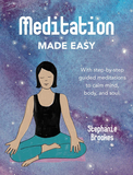 Meditation Made Easy : With Step-by-Step Guided Meditations to Calm Mind, Body, and Soul,让冥想变得简单:通过循