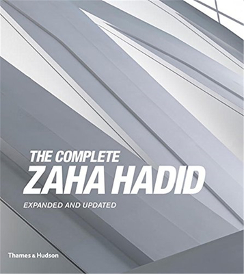 The Complete Zaha Hadid: Expanded and Updated,扎哈·哈迪德作品全集 扩充完善版