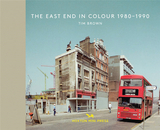 The East End in Colour 1980-1990,东区的彩色照片1980 - 1990