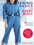 Sewing Basics for Every Body : 20 Step-by-Step Essential Pieces for Modern Living,缝纫基础指南:现代生活必备的20个必