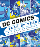 DC Comics Year By Year New Edition: A Visual Chronicle,DC漫画年鉴:视觉编年史