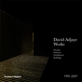 David Adjaye – Works: Houses, Pavilions, Installations, Buildings, 1995–2007,大卫·阿贾耶–1995-2007作品集