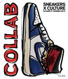 Sneakers x Culture: Collab,运动鞋x文化:合作