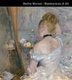【Masterpieces of Art】Berthe Morisot,贝尔特·莫里索