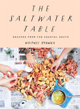 Saltwater Table: Recipes from the Coastal South,盐水桌:南方沿海的食谱
