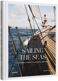 Sailing the Seas : A Voyager's Guide to Oceanic Getaways,航海:航海者的海洋旅行指南