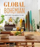 Global Bohemian: How to satisfy your wanderlust at home,全球波西米亚风:如何满足你在家里的旅游欲望