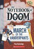 NOTEBOOK OF DOOM, THE #12: MARCH OF THE VANDERPANTS,末日笔记12:校长的进军