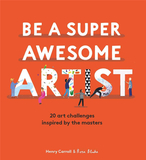 Be a Super Awesome Artist: 20 art challenges inspired by the masters,成为超棒艺术家:20个受大师启发的艺术挑战
