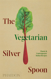 The Vegetarian Silver Spoon: Classic and Contemporary Italian Recipes ,素食银匙:经典和现代的意大利食谱