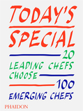 Today's Special:20 Leading Chefs Choose 100 Emerging Chefs,今日特餐
