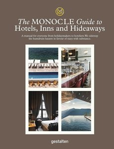 【The Monocle Guide to】Hotels, Inns and Hideaways,【Monocle指南】酒店,旅馆和世外桃源
