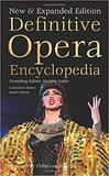 Definitive Opera Encyclopedia,终极歌剧百科全书