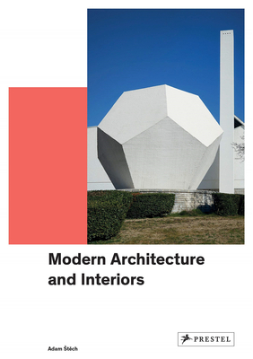 Modern Architecture and Interiors,现代建筑与室内设计