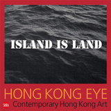 Hong Kong Eye: Hong Kong Contemporary Art,香港之眼:香港现代艺术