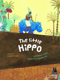 The Little Hippo: A Children's Book Inspired by Egyptian Art,小河马:受埃及艺术启发的儿童绘本