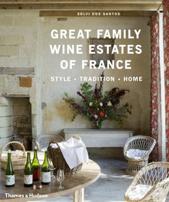 Great Family Wine Estates of France,伟大的法国葡萄酒庄园