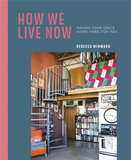 How We Live Now: Making your space work hard for you,生活方式:充分利用家居空间