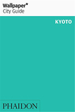【Wallpaper* City Guide】Kyoto,【墙纸城市指南】东京2016