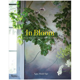 In Bloom: Creating and Living With Flowers,盛放:与花儿创造和共生