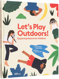 Let's Play Outdoors!: Fun Things to Do Outside with Children: Exploring nature for children,户外玩耍!儿童探