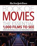 The New York Times Book of Movies: The Essential 1,000 Films To See,纽约时报电影之书:1000部必看电影